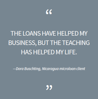 The loans have helped my business, but the teaching has helped my life.
